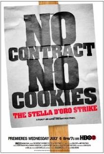 Sem Contrato, Sem Biscoito: A Greve da Stella D'ora - Poster / Capa / Cartaz - Oficial 1