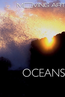 Moving Art: Oceanos - Poster / Capa / Cartaz - Oficial 1