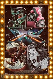 24X36 - Um Filme Sobre os Pôsteres de Cinema - Poster / Capa / Cartaz - Oficial 1