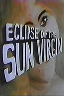 Eclipse of the Sun Virgin (Eclipse of the Sun Virgin)