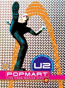U2 POPMART Live from Mexico City - Poster / Capa / Cartaz - Oficial 1