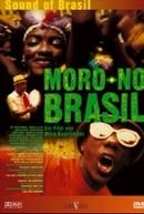 Moro no Brasil (Moro No Brasil)