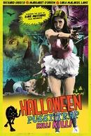 Halloween Pussy Trap Kill Kill (Halloween Pussy Trap Kill Kill)
