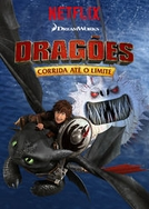 Dragões: Corrida Até o Limite (3ª Temporada) (Dragons: Race to the Edge (Season 3))
