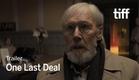ONE LAST DEAL Trailer | TIFF 2018