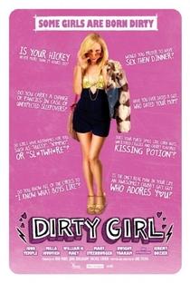 Dirty Girl - Poster / Capa / Cartaz - Oficial 2