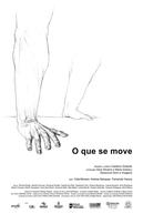 O Que Se Move (O Que Se Move)