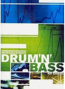 Introduzindo Drum 'n' Bass no Brasil - Poster / Capa / Cartaz - Oficial 1