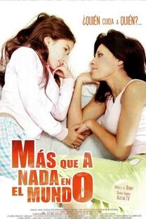 Más Que A Nada En El Mundo - Poster / Capa / Cartaz - Oficial 1
