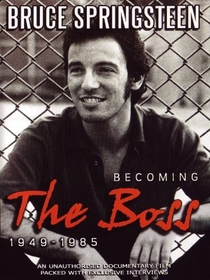 Bruce Springsteen - Becoming the Boss 1949-1985 - Poster / Capa / Cartaz - Oficial 1