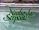 Ninho da Serpente (Ninho da Serpente)