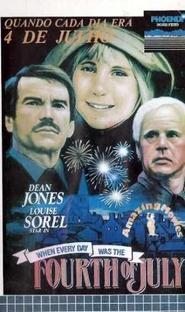 Quando Cada Dia Era 4 de Julho - Poster / Capa / Cartaz - Oficial 2