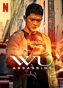 Wu Assassins (1ª Temporada) - Poster / Capa / Cartaz - Oficial 2