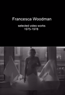 Francesca Woodman: Selected Video Works (1975-1978) (Francesca Woodman: Selected Video Works (1975-1978))
