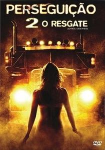 Perseguição 2 - O Resgate - Poster / Capa / Cartaz - Oficial 1