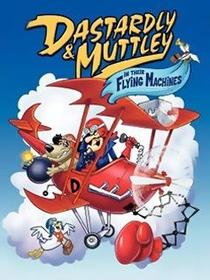 Dick Vigarista & Muttley: Máquinas Voadoras - Poster / Capa / Cartaz - Oficial 1