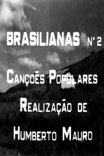 Brasilianas: Canções Populares - Azulão e O Pinhal - Poster / Capa / Cartaz - Oficial 1
