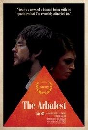 The Arbalest - Poster / Capa / Cartaz - Oficial 1