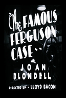 The Famous Ferguson Case (The Famous Ferguson Case)