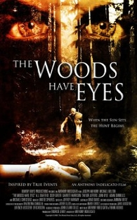 The Woods Have Eyes - Poster / Capa / Cartaz - Oficial 1
