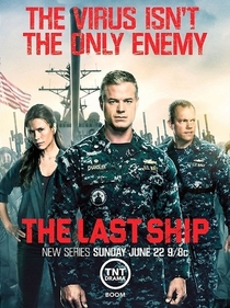 The Last Ship (2ª Temporada) - Poster / Capa / Cartaz - Oficial 2