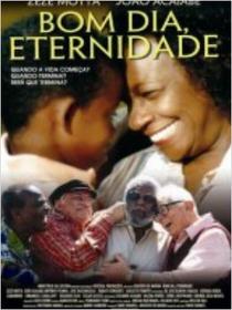 Bom Dia, Eternidade - Poster / Capa / Cartaz - Oficial 1