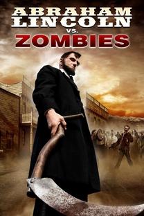 Abraham Lincoln Vs. Zombies - Poster / Capa / Cartaz - Oficial 3
