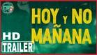 Hoy Y No Mañana  DOCUMENTAL TRAILER 🍎
