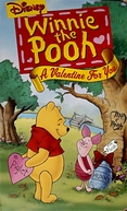 Winnie the Pooh: A Valentine for You (Winnie the Pooh: A Valentine for You)
