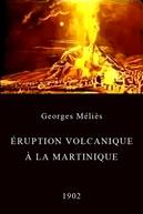 Eruption Volcanique a la Martinique (Éruption volcanique à la Martinique)