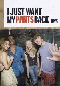 I Just Want My Pants Back (1ª Temporada) - Poster / Capa / Cartaz - Oficial 1