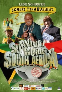 Schuks Tshabalala's Survival Guide to South Africa - Poster / Capa / Cartaz - Oficial 1