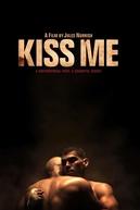 Kiss Me (Kiss Me)