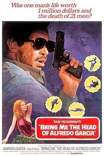Tragam-me a Cabeça de Alfredo Garcia - Poster / Capa / Cartaz - Oficial 1
