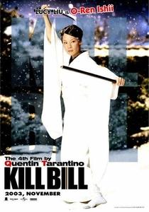 Kill Bill: Volume 1 - Poster / Capa / Cartaz - Oficial 12
