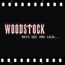 Woodstock - Mais Que Uma Loja (Woodstock - Mais Que Uma Loja)