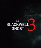 The Blackwell Ghost 3 (The Blackwell Ghost 3)
