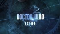 Doctor Who Extra (1ª Temporada) - Poster / Capa / Cartaz - Oficial 1
