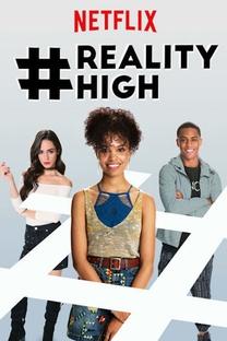 #REALITYHIGH - Poster / Capa / Cartaz - Oficial 2
