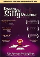 Dream on Silly Dreamer (Dream on Silly Dreamer)