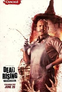 Dead Rising: Endgame - Poster / Capa / Cartaz - Oficial 4