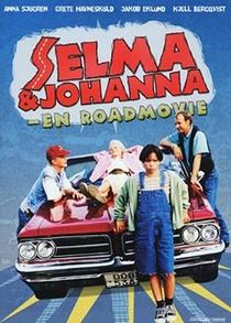 Selma & Johanna - En Roadmovie  - Poster / Capa / Cartaz - Oficial 1