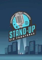 Comedy Central Apresenta: Stand Up Sin Fronteras (1ª Temporada) - Poster / Capa / Cartaz - Oficial 1