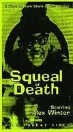 Squeal of Death (Squeal of Death)