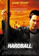 Hardball - O Jogo da Vida (Hard Ball)