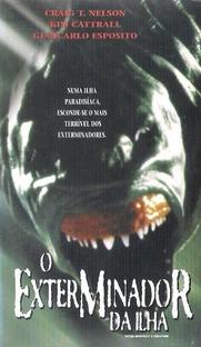 O Exterminador da Ilha - Poster / Capa / Cartaz - Oficial 3