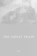 The Ghost Train (The Ghost Train)