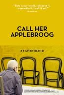 Call Her Applebroog (Call Her Applebroog)