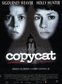 Copycat - A Vida Imita a Morte - Poster / Capa / Cartaz - Oficial 4