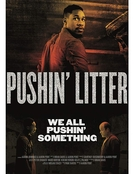 Pushin' Litter (Pushin' Litter)